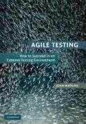 Agile Testing: How to Succeed in an Extreme Testing Environment (John Watkins), kirja