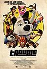 Koiranpäivät (Trouble, 2019), elokuva