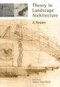 Theory in Landscape Architecture - A Reader (Simon Swaffield), kirja