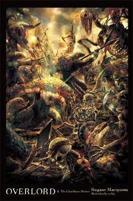 Overlord, Vol. 4 (light novel) (Kugane Maruyama), kirja