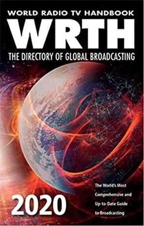 World Radio TV Handbook 2020 : The Directory of Global Broadcasting - The World's Most Comprehensive and Up-To-Date Guide to Bro (WRTH Editors), kirja