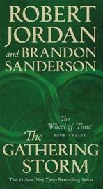 Wheel of Time 12. The Gathering Storm (Jordan, Robert Sanderson, B, kirja