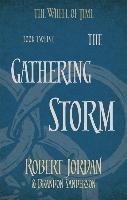 The Gathering Storm - Book 12 of the Wheel of Time (Jordan, Robert Sanderson, Brandon), kirja