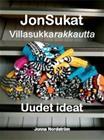 Villasukkarakkautta : JonSukat - uudet ideat (Jonna Nordström), kirja 9789523730366