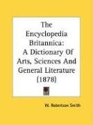 The Encyclopedia Britannica: A Dictionary of Arts, Sciences and General Literature (1878), kirja