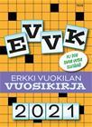 EVVK - Erkki Vuokilan vuosikirja 2021 (Erkki Vuokila), kirja 9789523630826
