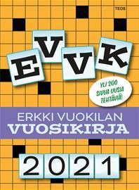 EVVK - Erkki Vuokilan vuosikirja 2021 (Erkki Vuokila), kirja