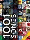 1001 Songs - You Must Hear Before You Die (Robert Dimery), kirja 9781788400893