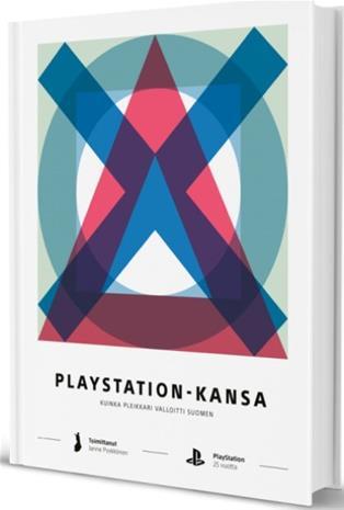 Playstation-kansa (kovakantinen) : kuinka Pleikkari valloitti Suomen, kirja