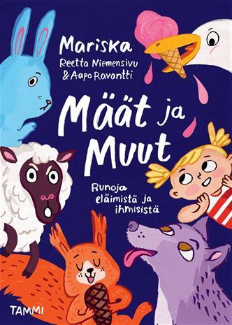 Määt ja Muut : runoja eläimistä ja ihmisistä, kirja