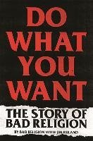 Do What You Want (Religion, Bad Ruland, Jim), kirja