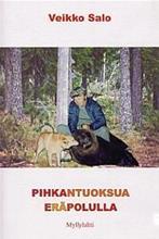 PIHKANTUOKSUA ERÄPOLULLA, kirja