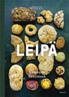 Leipä : leipojan keittiössä (Arja Elina Laine), kirja 9789523731059