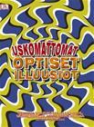 Uskomattomat optiset illuusiot (Dorling Kindersley), kirja 9789523215535