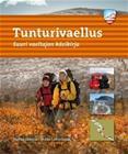 Tunturivaellus : suuri vaeltajan käsikirja (Staffan Ekholm Mikko Lamminpää), kirja 9789188335753
