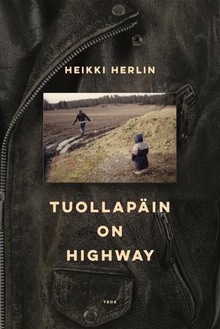 Tuolla päin on highway (Heikki , kirja