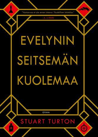 Evelynin seitsemän kuolemaa (Stuart Turton Jaakko Kankaanpää (suom.)), kirja