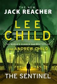 The Sentinel (Child, Lee Child, Andrew), kirja