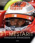 F1-mestarit Fangiosta Räikköseen (Maurice Hamilton Pekka Tuomisto (suom.)), kirja 9789522918208