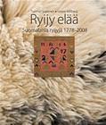 RYIJY ELÄÄ: suomalaisia ryijyjä 1778-2008 (Willberg Leena Sopanen Tuomas), kirja 9789529237180
