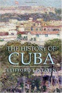 The History of Cuba (Clifford L. Staten), kirja