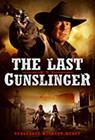 The Last Gunslinger (American Gunslingers, 2017), elokuva