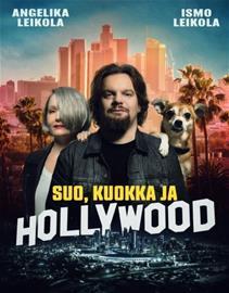Suo, kuokka ja Hollywood (Ismo Leikola Angelika L, kirja