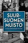 Suur-Suomen muisto - Kun Suomi miehitti Itä-Karjalan, elokuva
