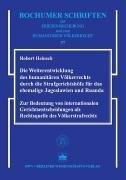 Die Weiterentwicklung des humanitären Völkerrechts durch die Strafgerichtshöfe für das ehemalige Jugoslawien und Ruanda, kirja