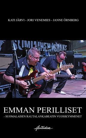 Emman perilliset : suomalaisen rautalankabeatin vuosik, kirja