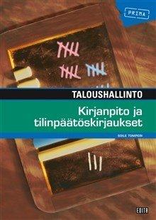 Taloushallinto : kirjanpito ja tilinpäätöskirjaukset 2021 (Soile Tomperi), kirja