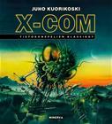 X-COM : tietokonepelien klassikot (Juho Kuorikoski), kirja 9789523123366
