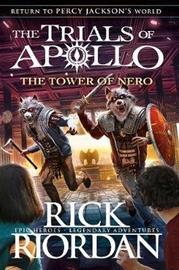 The Tower of Nero (The Trials of Apollo Book 5) (Rick Riordan), kirja