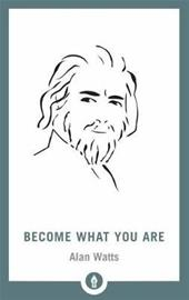 Become What You Are (Alan Watts), kirja