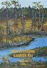 Karhujen maa - eränovelleja (Martti Väisänen), kirja 9789522022134