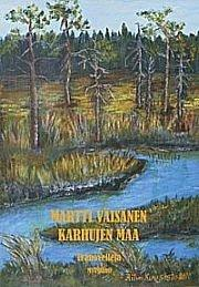 Karhujen maa - eränovelleja (Martti Väisänen), kirja