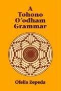 A Tohono O'Odham Grammar (Ofelia Zepeda), kirja