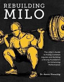 Rebuilding Milo (Horschig, Aaron Sonthana,, kirja