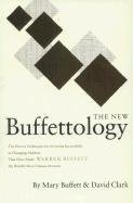 The New Buffettology: How Warren Buffett Got and Stayed Rich in Markets Like This and How You Can Too! (Buffett, Mary Clark, David), kirja