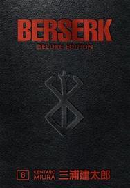 Berserk Deluxe Volume 8 (Miura, Kentaro Johnson,, kirja