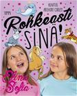 Elina ja Sofia. Rohkeasti sinä! (Elina ja Sofia Aura Marttinen), kirja 9789520425616