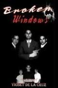 Broken Windows (Yioset De La Cruz), kirja