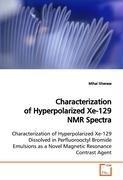 Characterization of Hyperpolarized Xe-129 NMR Spectra (Mihai Gherase), kirja