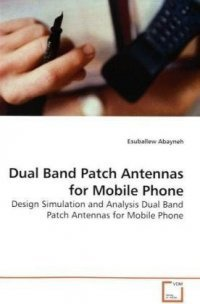 Dual Band Patch Antennas for Mobile Phone, kirja