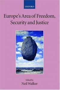 Europe's Area of Freedom, Security, and Justice (Neil Walker), kirja