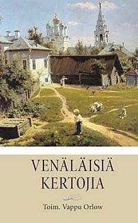 Venäläisiä kertojia (Orlov Vappu (toim.)), kirja