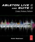 Ableton Live 8 and Suite 8 (Keith Robinson), kirja