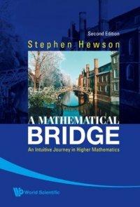 A Mathematical Bridge: An Intuitive Jou (Stephen Hewson), kirja
