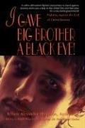 I Gave Big Brother a Black Eye!: Fighting Against the Evil of Global Tyranny (Jeffrey Alexander Hamilton), kirja