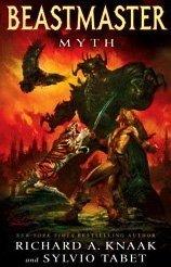 Beastmaster: Myth (Knaak, Richard Tabet, Sylvio), kirja